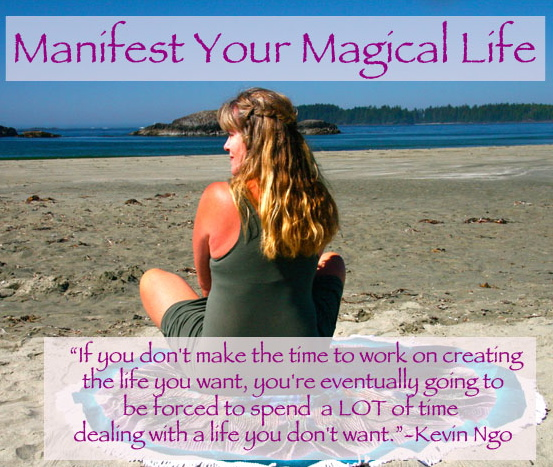 Manifest Your Magical Life